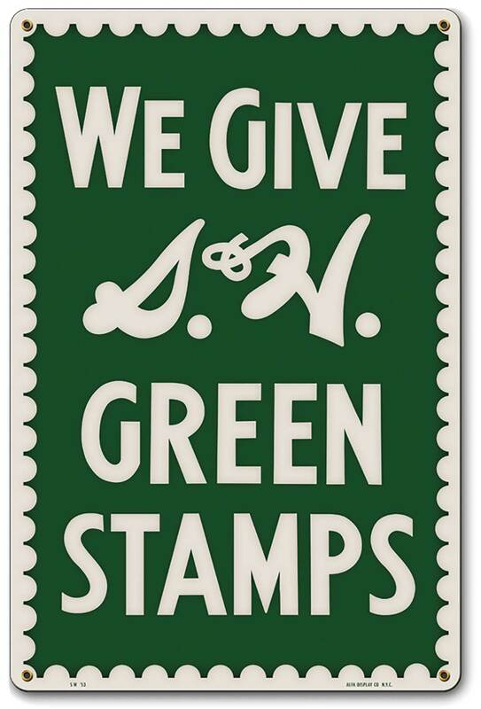 S&H-Green-Stamps-reproduction-Sign.jpg